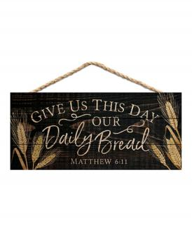 HSA 0184 Veggdekor - Give Us Today Our Daily Bread - (11 x 25 cm)